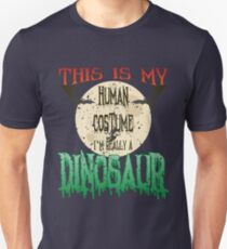 Halloween Human Costume ➢ Really A Dinosaur T-Shirt