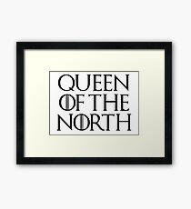 QUEEN OF THE NORTH - Game Of Thrones Framed Print