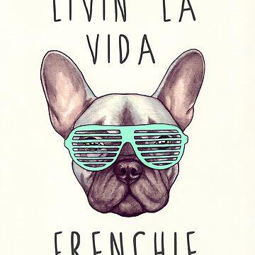 Livin 'la vida Frenchie de PaperTigressArt