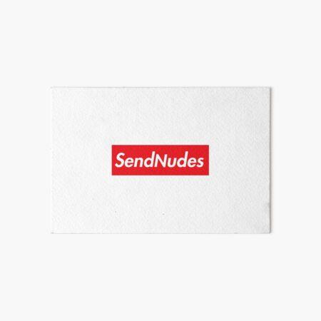 Send Nudes HD Box Logo Supreme Meme Art Board Print