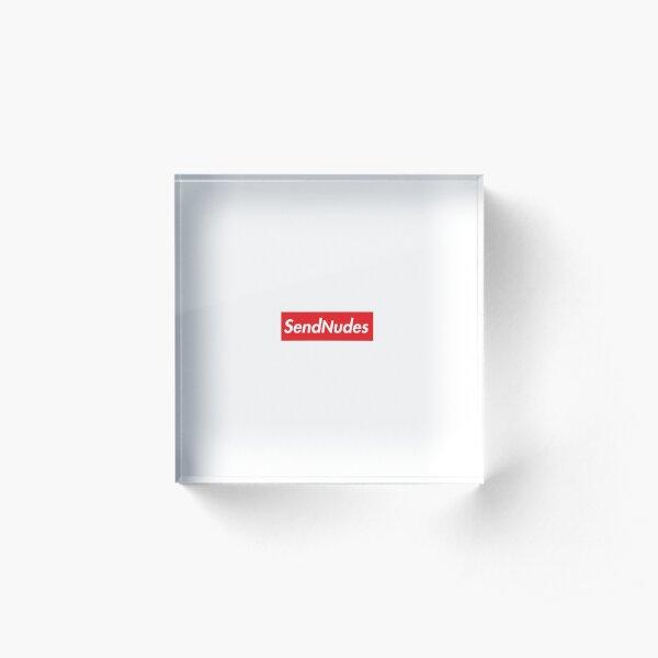 Send Nudes HD Box Logo Supreme Meme Acrylic Block