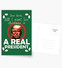 All I Want For Christmas is a Real President Postcards