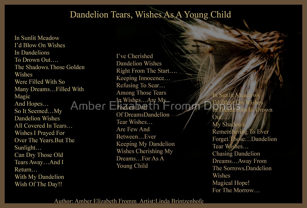 Dandelion Tear~ Wishes Version 2  by Amber Elizabeth Fromm Donais
