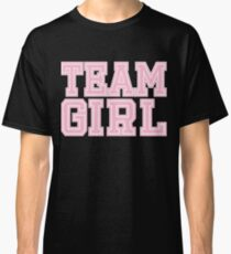Team Girl Pink Mom Baby Shower Gender Reveal Party Cute Funny Gift Classic T-Shirt