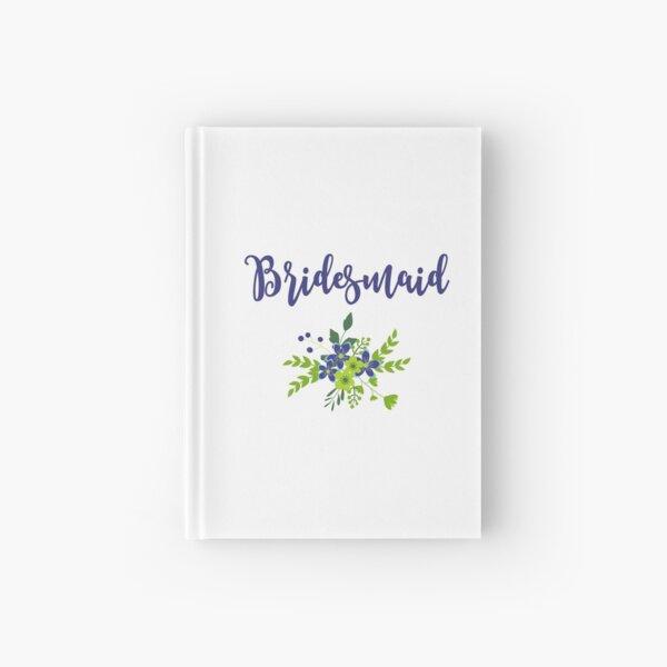 Bridesmaid Design Cuaderno de tapa dura