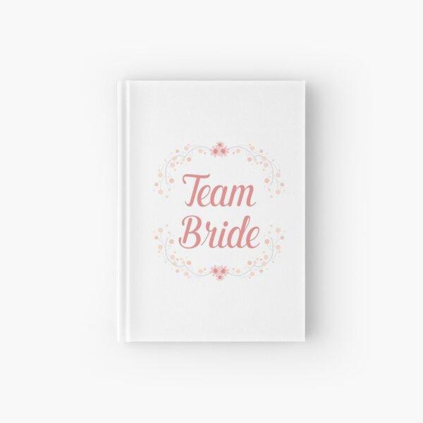 Team Bride Cuaderno de tapa dura