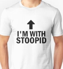 Glee: I'm With Stoopid Unisex T-Shirt