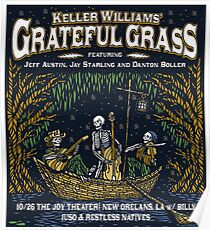 Keller Williams - Grateful Gras, Feature Jeff Austin, Jay Starling and Danton Boller, October 26, 2017 Poster