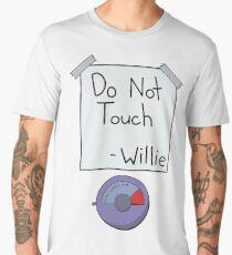Do Not Touch -Willie Men's Premium T-Shirt