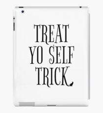 Treat Yo Self Trick iPad Case/Skin