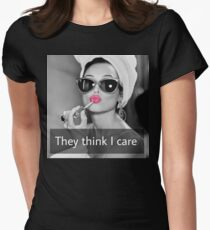They Think I Care Women's Fitted T-Shirt