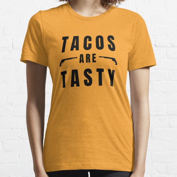 Los tacos son sabrosos, con Peacemaker Camiseta esencial