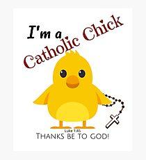 Catholic Chick - Thanks be to God Photographic Print