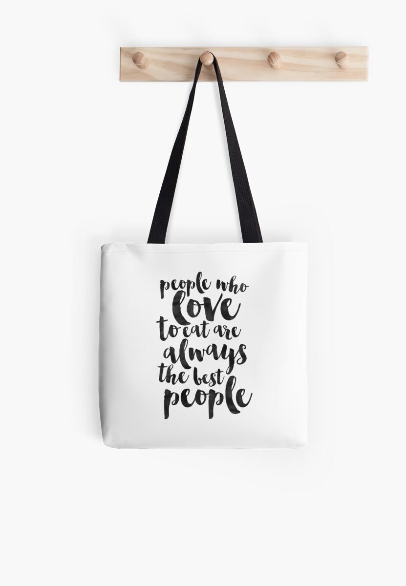 Bolsas de tela «Las personas que aman comer son siempre las mejores ...
