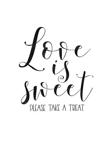 LOVE GIFT IDEA Love Is Sweet Please Take A TreatLove SignLove Art Cool Love Quote For Husband