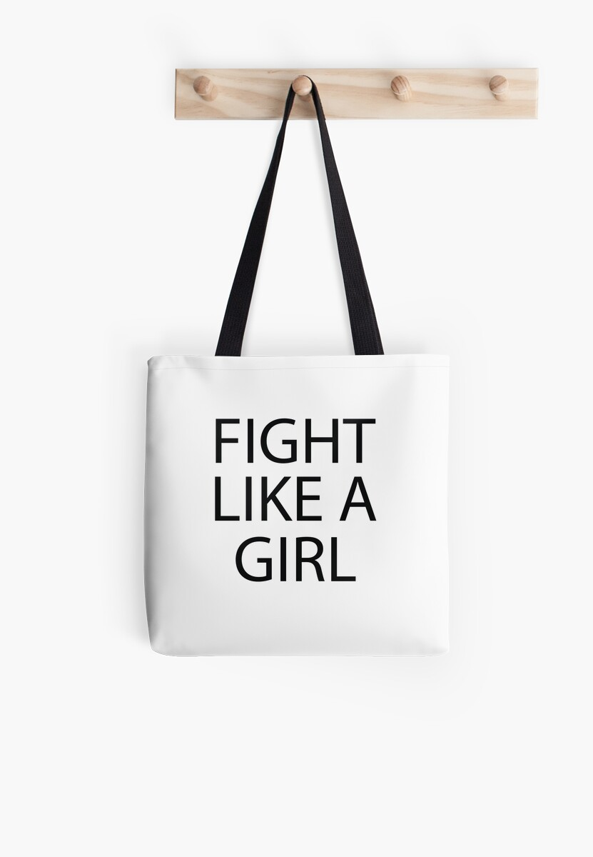 Cute Funny Quotes Fight Like A Girl Tote Bags By In3pired Redbubble