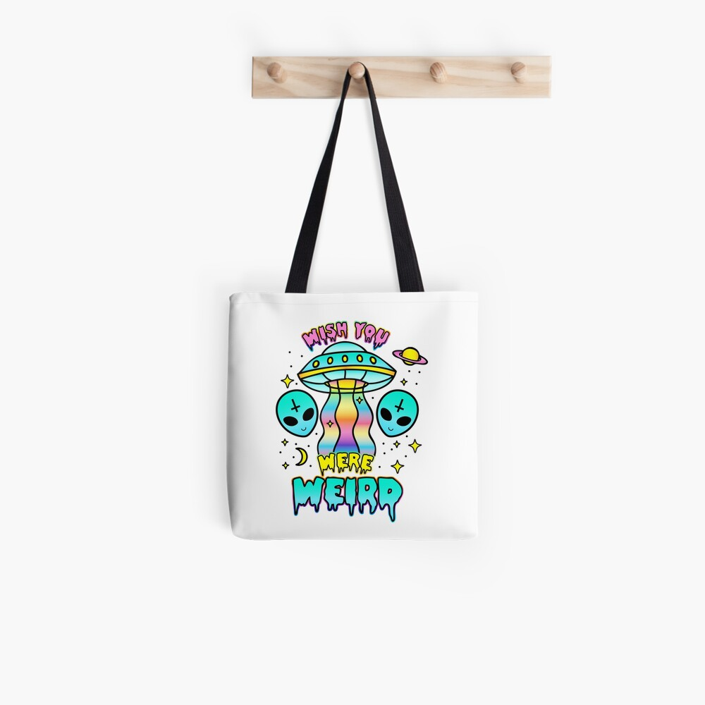 Wish You Were Weird Tote Bag