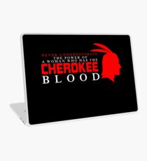 Never Underestimate The Power of A Woman Who Has The Cherokee Blood Laptop Skin