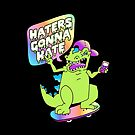 """""""Haters Gonna Hate"""" Reptar (black) by Amy Grace"""