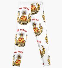 In Pizza We Trust Leggings