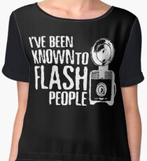 I've Been Known To Flash People Women's Chiffon Top