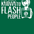 I've Been Known To Flash People by Amy Grace