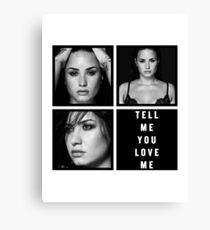 TELL ME YOU LOVE ME - Demi Lovato Canvas Print