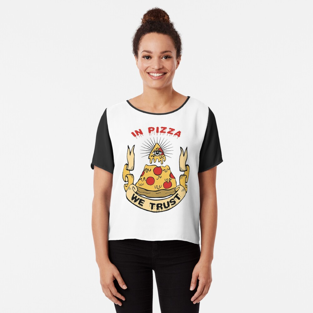 In Pizza We Trust Women's Chiffon Top Front