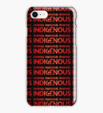 Unapologetically Indigenous iPhone Case/Skin