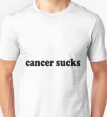 Cancer Sucks Funny Quote Unisex T-Shirt