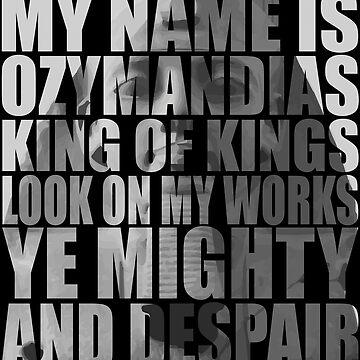 Ozymandias by slickback