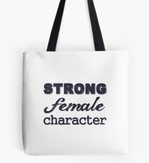 Strong Female Character Tote Bag