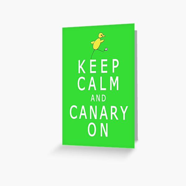Keep Calm and Canary On (Norwich City FC inspired) Greeting Card