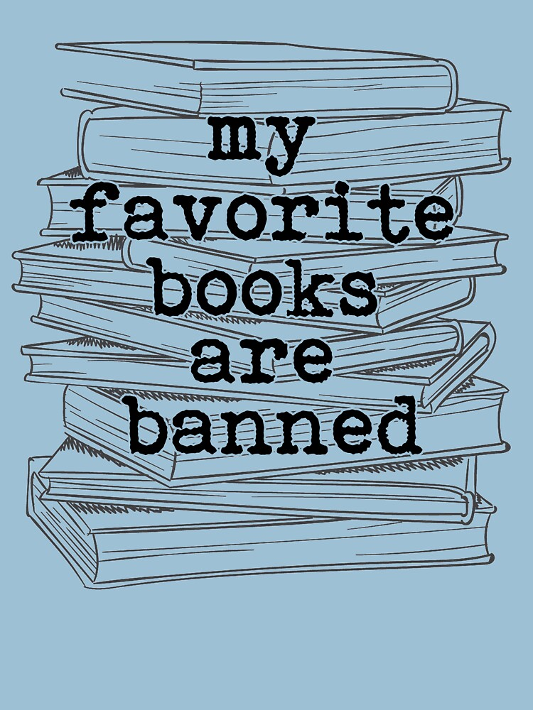 My Favorite Books Are Banned by rainydaysstudio