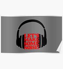 Let's make some noise - DJ headphones (black/red) Poster