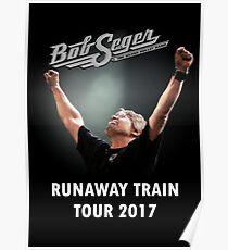 Runaway Train Tour Bob Seger 2017 Poster