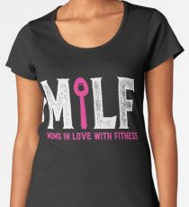 MILF - Moms in Love With Fitness Women's Premium T-Shirt