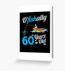 OFishally 60 Funny Fisherman Pun Birthday Fishing Gift Greeting Card