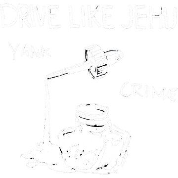 Drive Like Jehu - Yank Crime by TheIdiotsWin