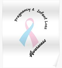 Pregnancy Infant Loss Awareness Support  Poster