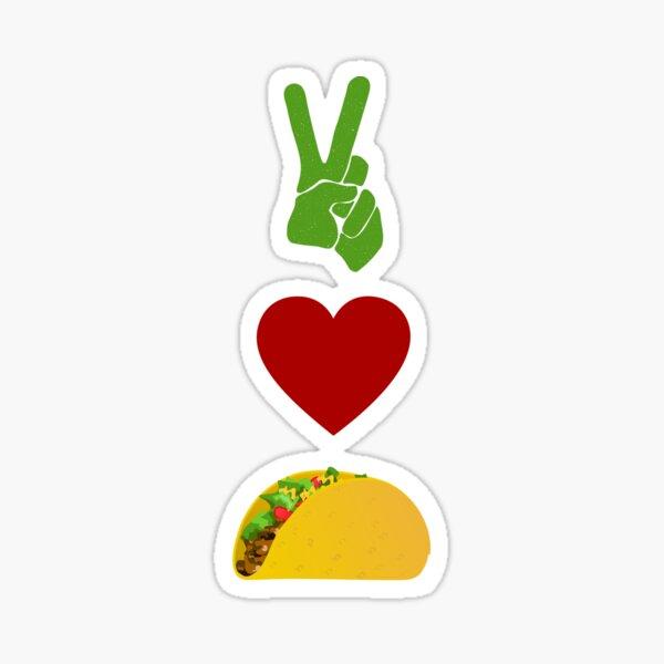 Peace, Love, Tacos Sticker