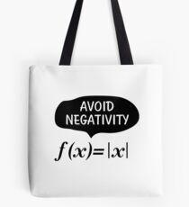 Funny Avoid Negativity Math Nerd Geek Student Teach Tote Bag