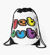 GET OUT! Drawstring Bag