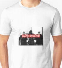 GANG RELATED T-Shirt
