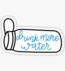 drink more water 3 Sticker