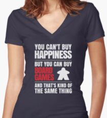 You can't buy happiness but you can buy board games Women's Fitted V-Neck T-Shirt