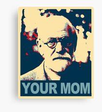 Deine Mutter - Sigmund Freud Leinwanddruck