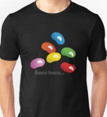 BEANS BEANS... Unisex T-Shirt