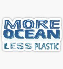 More Ocean, Less Plastic Sticker