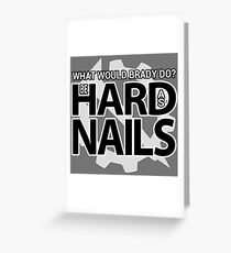 WWBD? Be Hard As Nails | Hello Internet Podcast Greeting Card